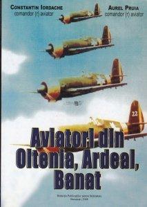 Aviatori din Oltenia, Ardeal, Banat