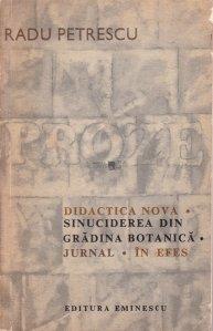 Didactica Nova. Sinucidere in Gradina Botanica. Jurnal. In Efes