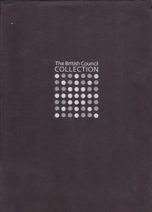 The British Council Collection / Colectia Consiliului Britanic