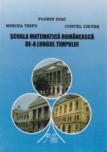Scoala matematica romaneasca de-a lungul timpului