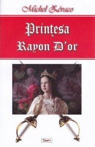 Printesa Rayon D'or