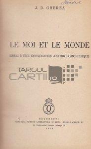 Le moi et le monde / Eul si lumea: eseu de cosmogonie antropomorfica