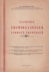 Elemente de criminalistica si tehnica criminala