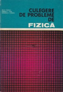 Culegere de probleme de fizica