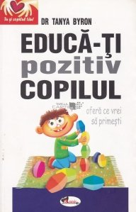 Educa-ti pozitiv copilul