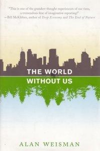 The World Without Us / Lumea fara noi