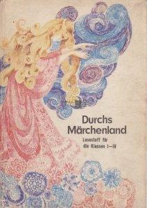 Durchs Marchenland / Prin Tara Minunilor: lecturi pentru clasele I-IV