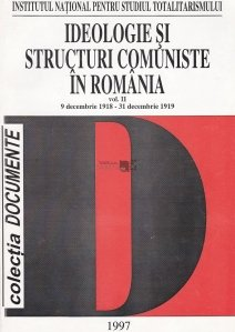Ideologie si structuri comuniste in Romania