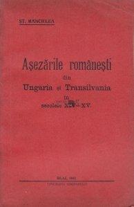 Asezarile romanesti din Ungaria si Transilvania in secolele XIV-XV