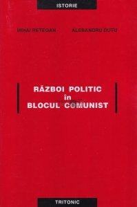 Razboi politic in blocul comunist