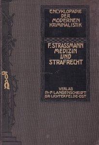 Enzyklopadie der Modern Kriminalistik / Enciclopedie de criminalistica moderna: medicala si penala