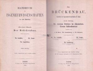 Handbuch der Ingenieurwissenschaften / Manual de stiinte ingineresti: Constructia de poduri - poduri de fier, in general. Poduri de fier - fascicul