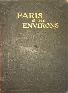 Paris et ses environs / Parisul si imprejurimile sale