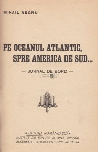 Pe oceanul Atlantic, spre America de Sud