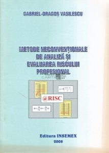 Metode neconventionale de analiza si evaluarea riscului profesional