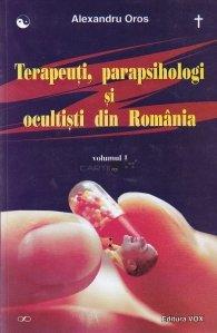 Terapeuti, parapsihologi si ocultisti din Romania