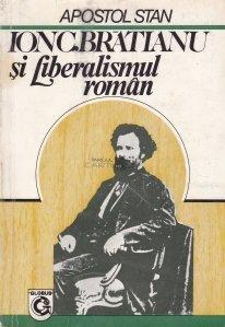Ion C. Bratianu si liberalismul roman