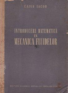 Introducere matematica in mecanica fluidelor