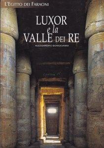 Luxor e la Valle dei Re / Luxor si Valea Regilor