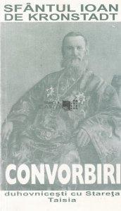 Convorbiri duhovnicesti cu Sfantul Ioan de Kronstadt