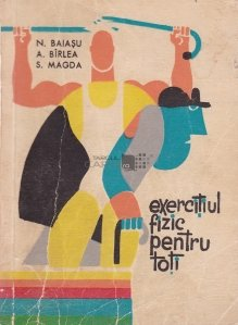 Exercitiul fizic pentru toti