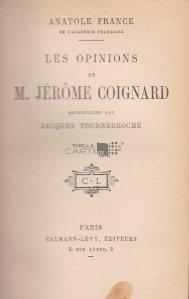 Les opinions de M. Jerome Coignard / Parerile dlui Jerome Coignard