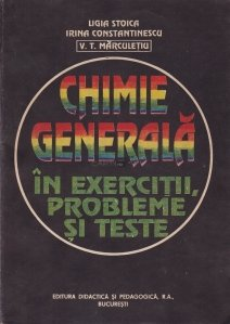 Chimie generala in exercitii, probleme s teste