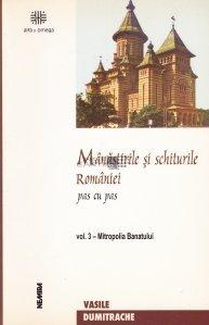 Manastirile si schiturile Romaniei Pas cu pas