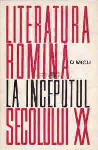 Literatura romina la inceputul secolului al XX-lea