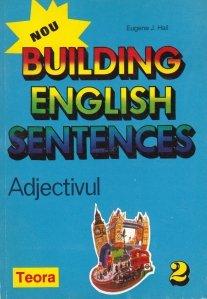 Building English Sentences / Formularea propozitiilor sin limba engleza