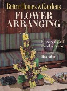 Flower Arranging / Aranjamente florale pentru fiecare zi si ocazii speciale
