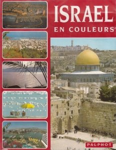 Israel en couleurs / Israel in culori