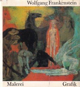 Wolfgang Frankenstein / Pictura si grafica