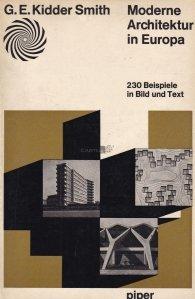 Modern Architektur in Europa / Arhitectura moderna in Europa
