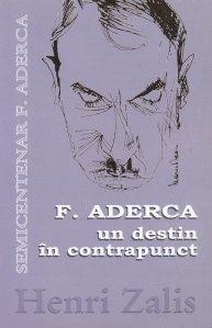 F. Aderca-un destin in contrapunct