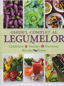 Ghidul complet al legumelor