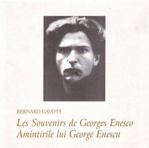 Les souvenirs de Georges Enesco/Amintirile lui George Enescu