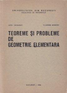 Teoreme si probleme de geometrie elementara