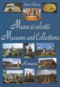 Muzee si colectii/Museums and Collections