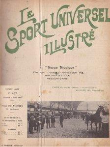 Le sport universel illustre et ''Revue Hippique'' / Sportul universal ilustrat si ''Revista Hipica''