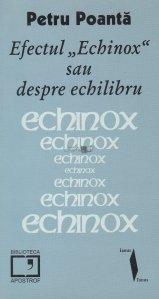 Efectul ''Echinox'' sau despre echilibru
