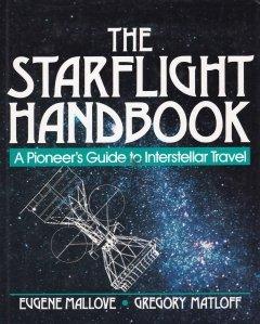 The Starflight Handbook / Ghidul zborului spre stele