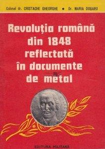 Revolutia romana din 1848 reflectata in documente de metal