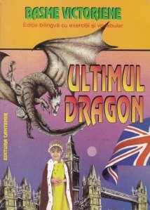 Ultimul dragon/The Last of the Dragons