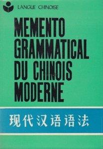 Memento grammatical du chinois moderne / Memento gramatical al limbii chineze moderne