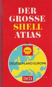 Der Grosse Shell Atlas / Marele Atlas Shell