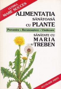 Alimentatia sanatoasa cu plante