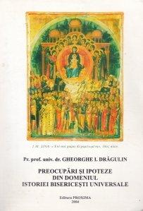 Preocupari si ipoteze din domeniul istoriei bisericesti universale