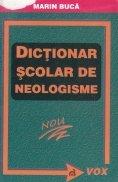 Dictionar scolar de neologisme