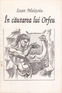 In cautarea lui Orfeu